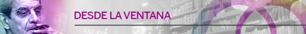 BANNER BOLETIN 4 - DESDE LA VENTANA